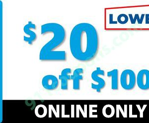 Lowes $20 Off $100 Coupon Promo – ONLINE ONLY – Must Use Same Day – INSTANT DELIVERY